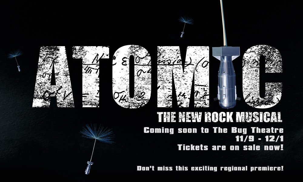ATOMIC! A New Rock Musical