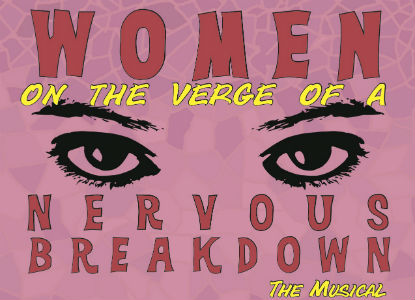 Women on the Verge of a Nervous Breakdown: The Musical